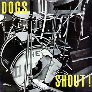 Dogs---Shout_---Front