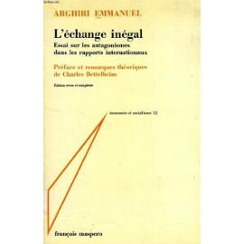 Emmanuel Arghiri - L'échange inégal, 1969