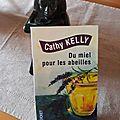 Du miel pour les abeilles, cathy kelly (trad. nelly ganancia)