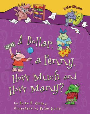 How much How many a dollar a penny