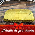 Polenta de pois chiches(faible ig)