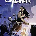 Silver [ comics, tome 1 ]