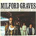Milford graves «meditation among us» (1977)