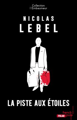 La piste aux étoiles de Nicolas Lebel