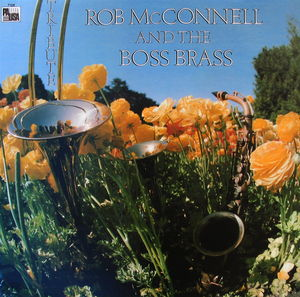 Rob_McConnell_and_the_Boss_Brass___1980___Tribute__Pausa_