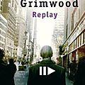 Replay, ken grimwood