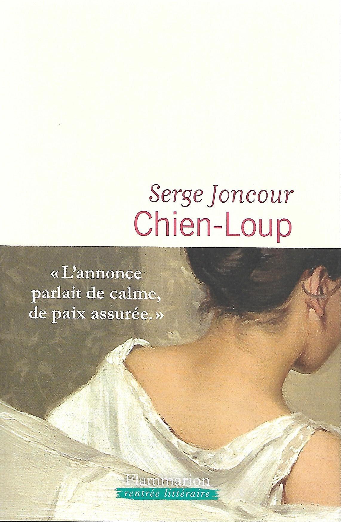 CHIEN-LOUP - par Serge Joncour