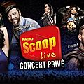 Radio Scoop Live concert privé