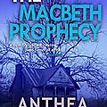 The macbeth prophecy, d'anthea fraser
