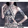 Rapports du troisième type, ed. l'ivre-book