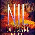 Nil, tome 3, la colère de nil, de lynne matson