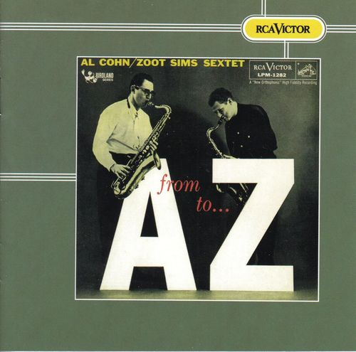 Al Cohn Zoot Sims Sextet - 1956 - From A to Z (RCA Victor)
