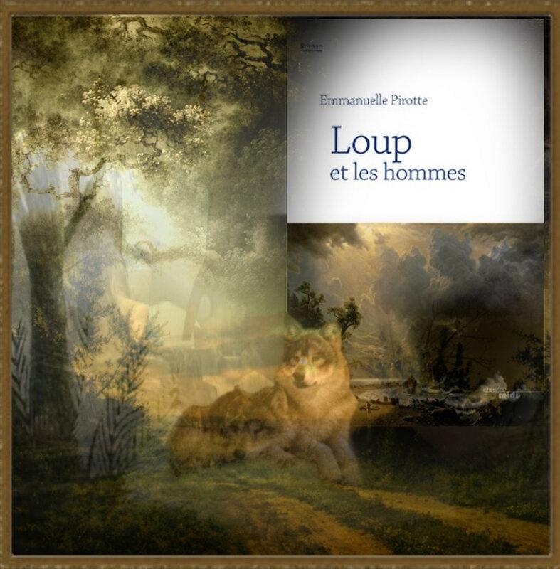 Loup et les hommes (Emmanuelle Pirotte)