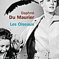 Les oiseaux de daphné du maurier : issn 2607-0006
