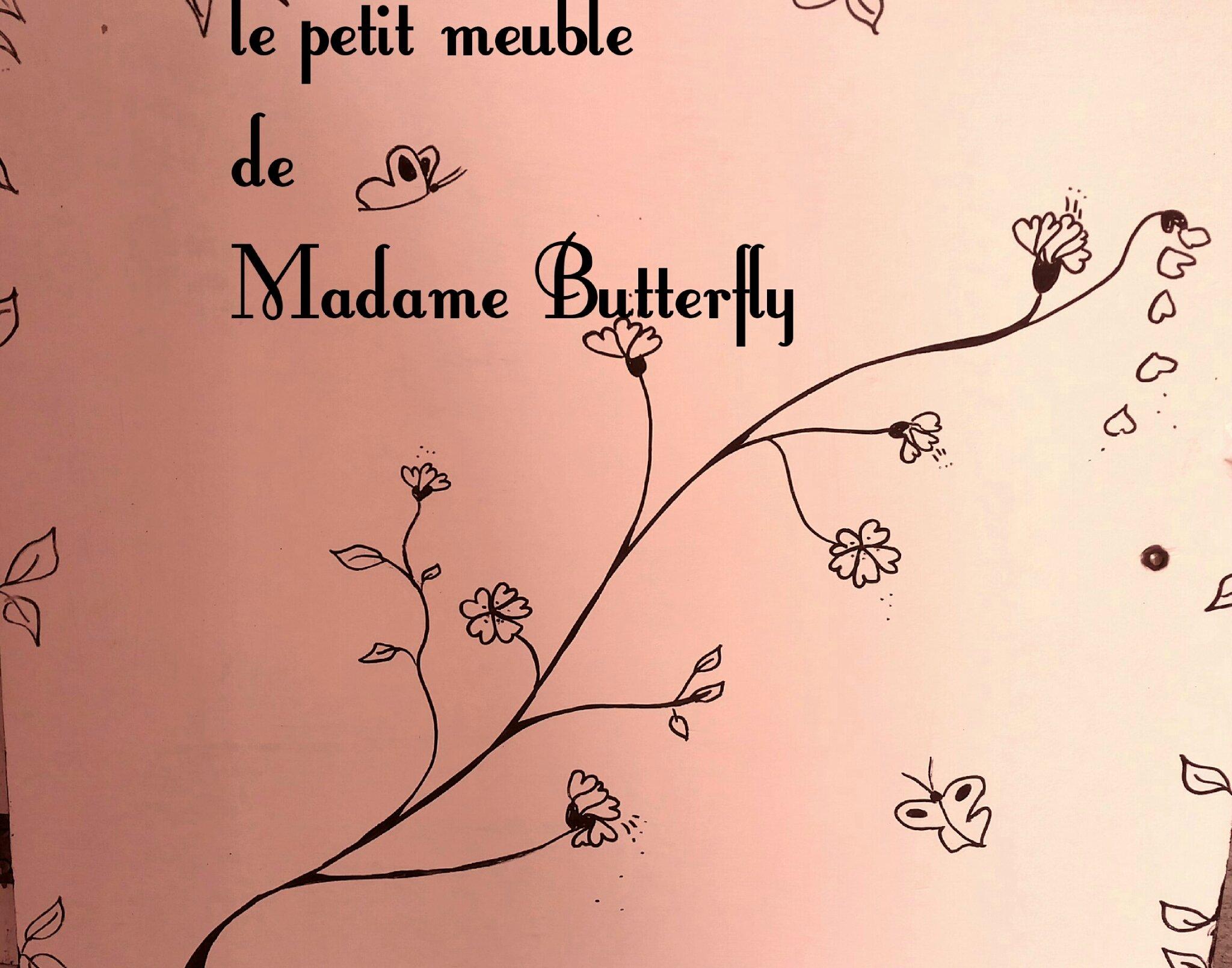 Le petit meuble de Madame Butterfly :