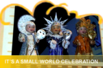 IT_S_A_SMALL_WORLD_CELEBRATION