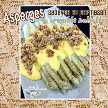 Asperges sabayon parmesan crumble noisettes (SCRAP)