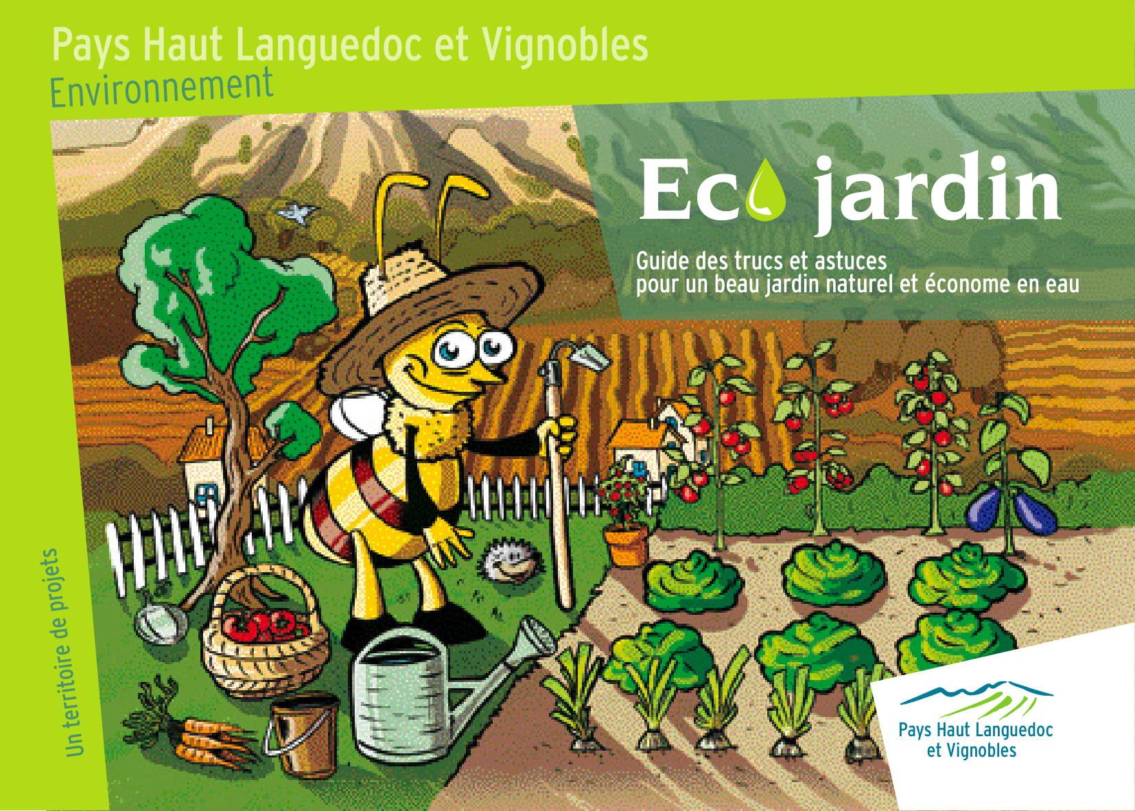 Télécharger le guide Éco Jardin pour un beau jardin naturel et économe en eau réalisé par Les Jardins De Tara, Cebenna et PHLV
