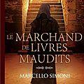 Simoni,marcello - le marchand de livres maudits