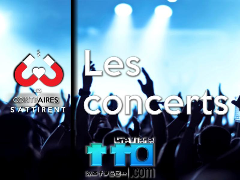 Les contraires s'attirent - Les concerts