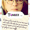 .. tomber