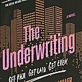The underwriting - michelle miller (2015) (fr)