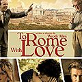 To rome with love: le woody romain déçoit