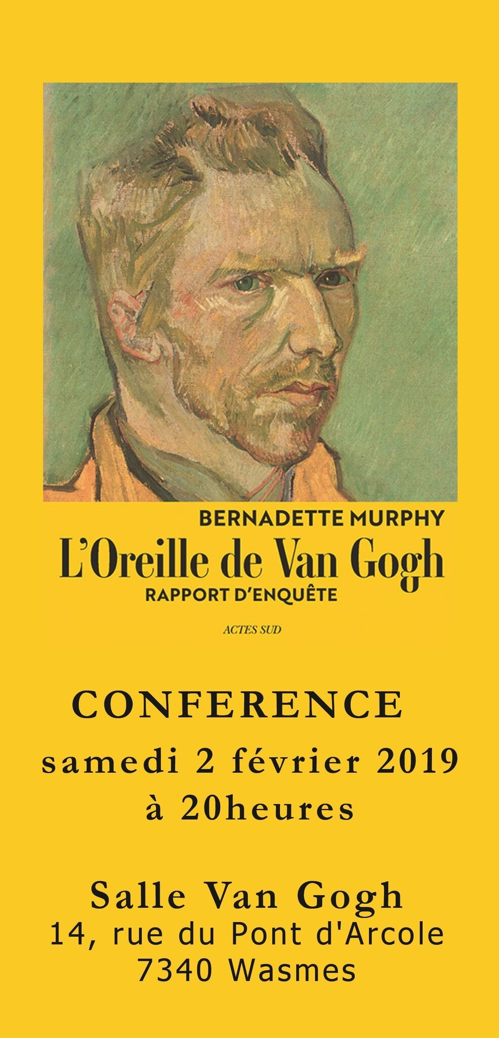 Bernadette Murphy : The true story of Vann Gogh's ear / Van Gogh, l'énigme de l'oreille coupée