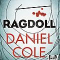 Ragdoll, de daniel cole