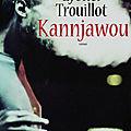 Kannjawou, lyonel trouillot