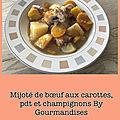 Mijoté de bœuf aux carottes, pdt et champignons