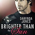 Brighter than the sun ❉❉❉ darynda jones