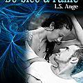 Du bleu de l'ame episode 5 & 6 de l.s. ange