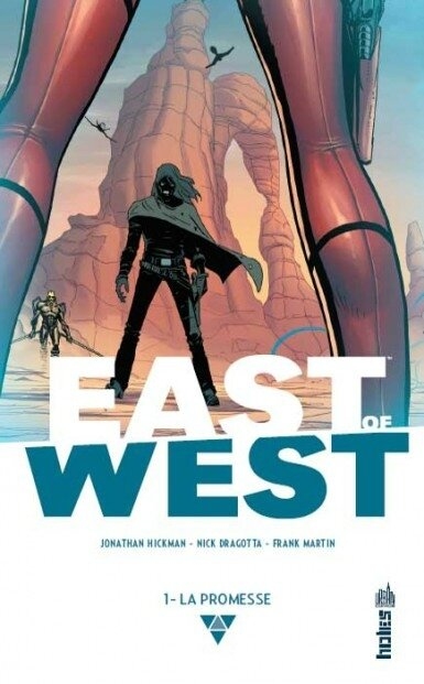Urban Indies East of West by Hickman et Dragotta