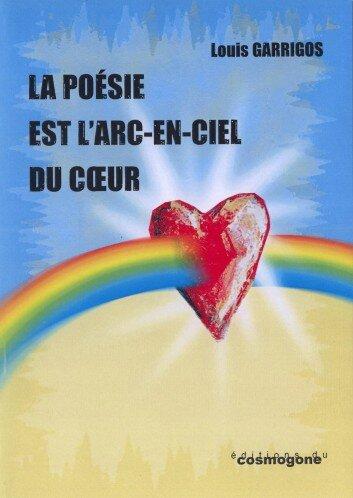 La poésie est l'arc en ciel du coeur