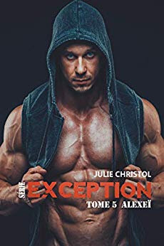 Alexeï série Exception de Julie Christol