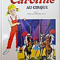 Livre album ... caroline au cirque (1978) * probst