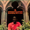 Morris Nanton - 1965 - Something We've Got (Prestige)