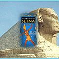 Les enquêtes de setna tome 2 : le livre interdit (christian jacq)