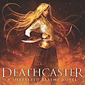 Deathcaster [shattered realms #4] de cinda williams chima