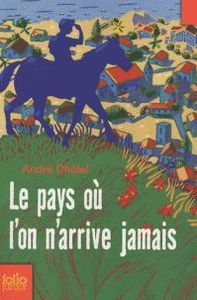 le_pays_ou_l_on_arrive_foliojunior_2009