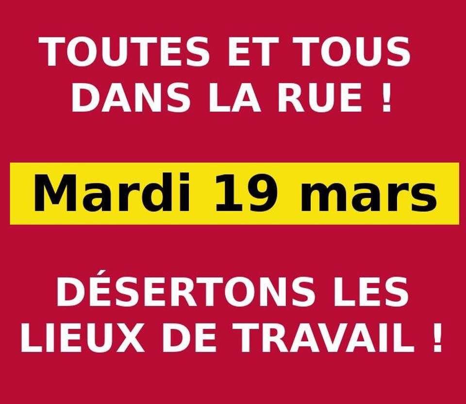 Le 19 mars , nous sommes tous ensemble , pour nos revendications , en grève et dans la rue