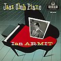 Ian Armit - 1957 - Jazz Club Piano (Decca)