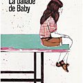 La ballade de baby, heather o'neill