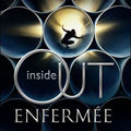 Inside out - enfermée - de maria v snyder