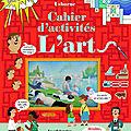 L'art : cahier d'activités