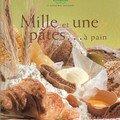 mille et une pâtes à pain / thermomix