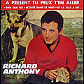 richard anthony a present tu peux t en aller