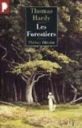 hardy, les forestiers