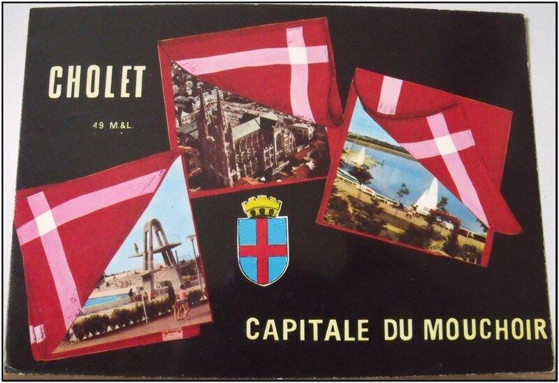 Cholet - capitale du mouchoir - datée 1981